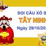 Soi cầu XSTN ngày 29/10/2020 – Soi cầu xổ số Tây Ninh hôm nay thứ 5