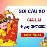 Soi cầu XSGL ngày 30/7/2021 chốt số Gia Lai thứ 6 hôm nay