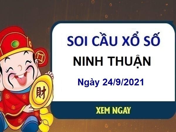 Soi cầu XSNT ngày 24/9/2021 chốt lô số đẹp đài Ninh Thuận