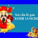 Soi cầu lô gan XSMB 13/10/2021 hôm nay